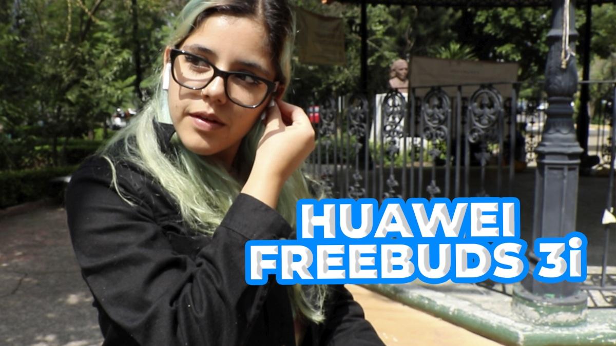 Huawei FreeBuds 3i:  Los audífonos buenos, bonitos y a buen precio que vas a necesitar. Noticias en tiempo real