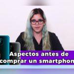 5-aspectos-a-considerar-antes-de-comprar-un-nuevo-smartphone